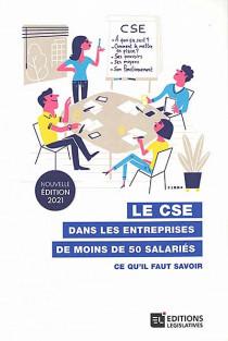 Le CSE dans les entreprises de moins de 50 salariés