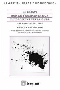 Le débat sur la fragmentation du droit international