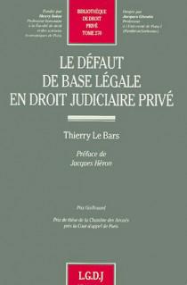Le défaut de base légale en droit judiciaire privé
