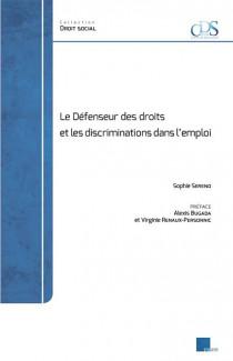 Le défenseur des droits et les discriminations dans l'emploi