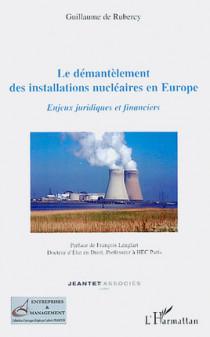 Le démantèlement des installations nucléaires en Europe