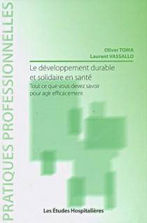 Le développement durable et solidaire en santé