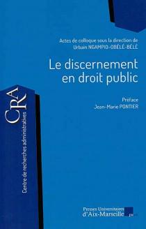 Le discernement en droit public