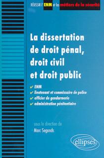 Le dissertation de droit pénal, droit civil et droit public