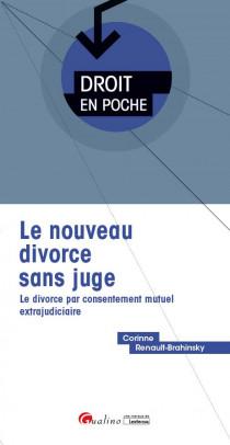Le nouveau divorce sans juge