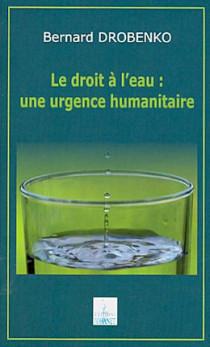 Le droit à l'eau : une urgence humanitaire
