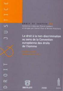 Le droit à la non-discrimination au sens de la Convention européenne des droits de l'homme
