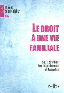 Le droit à une vie familiale