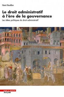 Le droit administratif à l'ère de la gouvernance