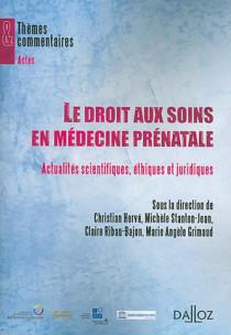 Le droit aux soins comme droit de l'homme en médecine prénatale