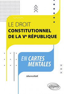 Le droit constitutionnel de la Ve République en cartes mentales