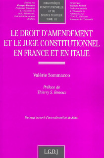 Le droit d'amendement et le juge constitutionnel en France et en Italie