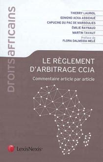 Le règlement d'arbitrage CCJA