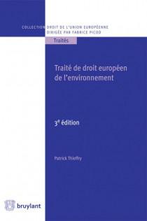 Le droit de l'environnement de l'Union européenne