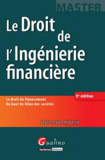 [EBOOK] Le droit de l'ingénierie financière