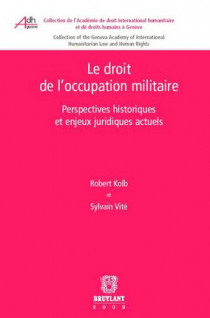 Le droit de l'occupation militaire