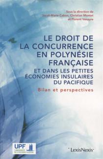 Le droit de la concurrence en Polynésie française et dans les petites économies insulaires du Pacifique