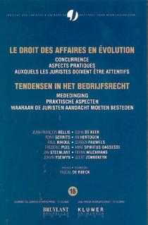 Le droit des affaires en évolution - Les aspects pratiques auxquels les juristes doivent être attentifs