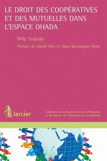 Le droit des coopératives et des mutuelles dans l'espace OHADA