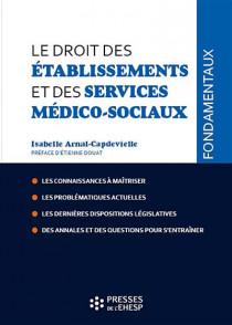 Le droit des établissements et des services médico-sociaux