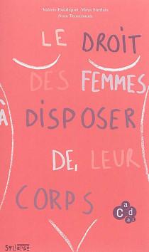 Le droit des femmes à disposer de leur corps
