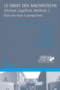 Le droit des MachinTechs (FinTech, LegalTech, MedTech...)