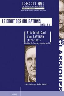 Le droit des obligations (réédition de l'ouvrage imprimé en 1873)