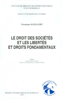 Le droit des sociétés et les libertés et droit fondamentaux