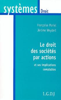 Le droit des sociétes par actions et ses implications comptables