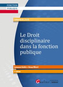 Le droit disciplinaire dans la fonction publique