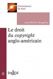 Le droit du copyright anglo-américain