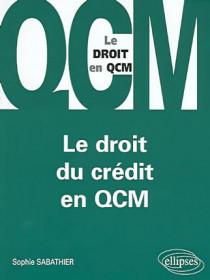 Le droit du crédit en QCM