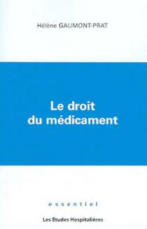 Le droit du médicament