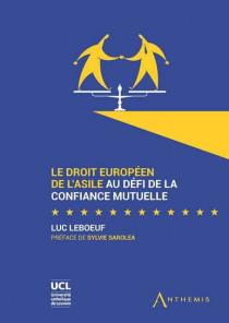 Le droit europeen de l'asile au defi de la confiance mutuelle
