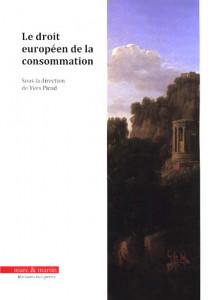 Le droit européen de la consommation