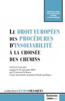 Le droit européen des procédures d'insolvabilité à la croisée des chemins