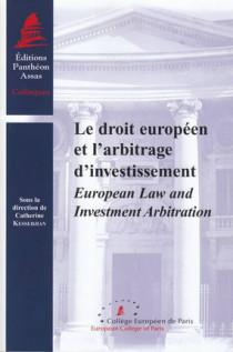 Le droit européen et l'arbitrage d'investissement