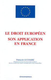 Le droit européen : son application en France