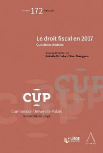 Le droit fiscal en 2017. Questions choisies - CUP172