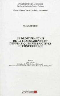 Le droit français de la transparence et des pratiques restrictives de concurrence