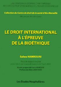 Le droit international à l'épreuve de la bioéthique