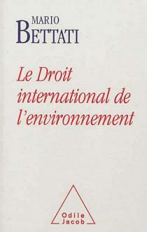 Le droit international de l'environnement