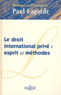 Le droit international privé : esprit et méthodes