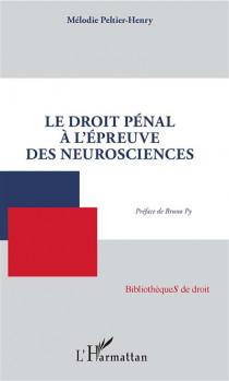 Le droit pénal à l'epreuve des neurosciences