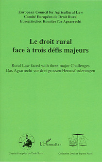 Le droit rural face à trois défis majeurs