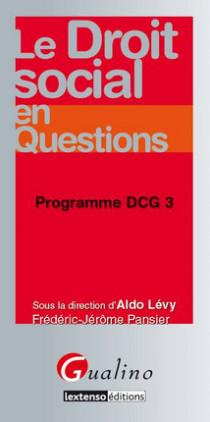 Le droit social en questions - Programme DCG 3