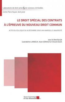 Le droit spécial des contrats à l'épreuve du nouveau droit commun