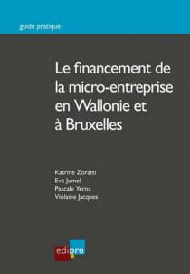 Le financement de la micro-entreprise en Wallonie et à Bruxelles
