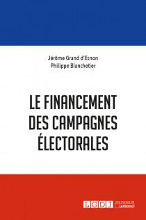 [EBOOK] Le financement des campagnes électorales