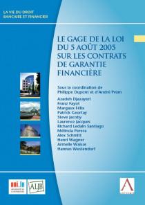 Le gage de la loi du 5 août 2005 sur les contrats de garantie financière